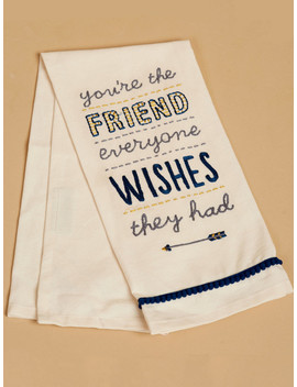 The Friend Everyone Wishes They Had Hand Towel by Altar'd State
