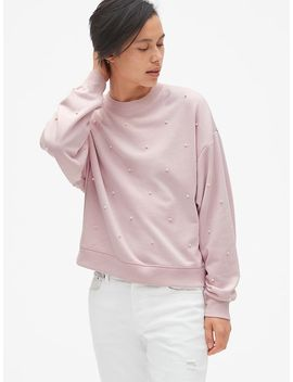 Pearl Embellished Pullover Sweatshirt In French Terry by Gap