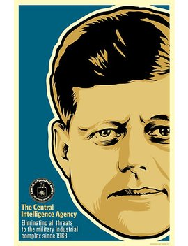 Jfk Cia by Liberty Maniacs