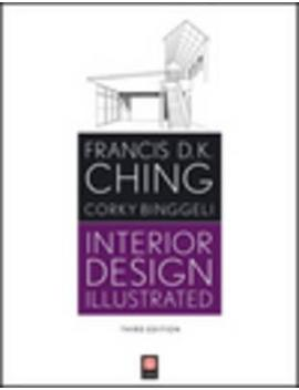 Interior Design Illustrated by Francis D. K. Ching