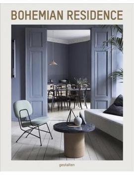 Bohemian Residence : Metropolitan Apartments And Interior Design by Gestalten