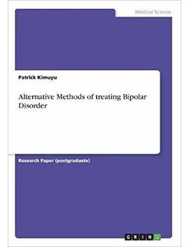 Alternative Methods Of Treating Bipolar Disorder by Amazon