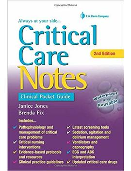 Critical Care Notes: Clinical Pocket Guide by Amazon