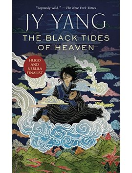 The Black Tides Of Heaven (Kindle Single) (The Tensorate Series Book 1) by Jy Yang