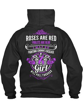 Teespring Men's Novelty Slogan Hoodie   Roses Are Red Violets Are Blue I May Be Fighting Crohn's Disease But This Girl Will Pull Through by Teespring