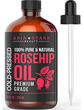 Aria Starr Rosehip Seed Oil Cold Pressed For Face, Skin, Acne Scars   100 Percents Pure Natural Moisturizer   4 Oz by Aria Starr Beauty