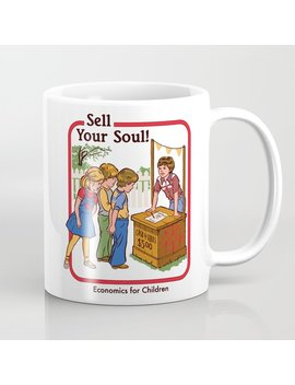 Sell Your Soul Coffee Mug by