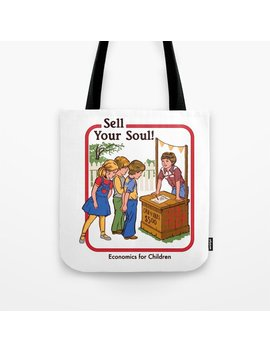 Sell Your Soul Tote Bag by
