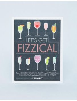 Let's Get Fizzical Cocktail Book by Asos Brand