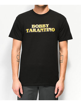 Bobby Tarantino By Logic Movie Title Black T Shirt by Bobby Tarantino By Logic