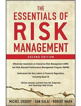 The Essentials Of Risk Management, Second Edition by Michel Crouhy