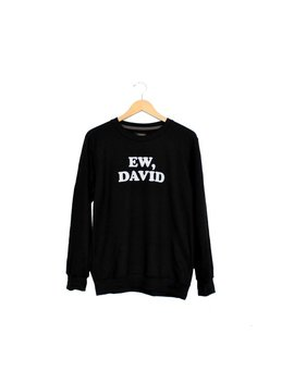 Ew David Schitts Creek Lightweight Sweatshirt S M L Xl 2 Xl // Long Sleeve, Soft Cotton Blend, Unisex Black White by Etsy