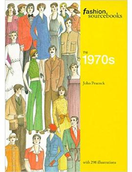 The 1970s (Fashion Sourcebooks) by John Peacock