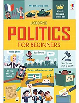 Politics For Beginners by Louie Stowell