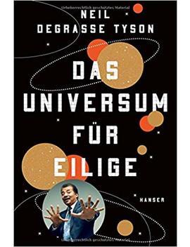 Das Universum Für Eilige by Neil De Grasse Tyson