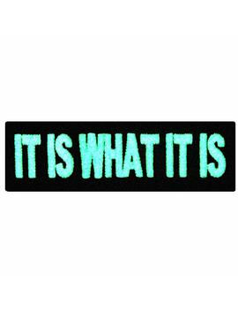 Emb Tao Glow In Dark It Is What It Is Funny Biker Embroidered Iron On Sew On Patch by Amazon