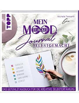 Mein Mood Journal Selbstgemacht: Das Diary Für Die Kreative Selbsterfahrung by Amazon