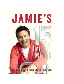 Jamies 15 Minute Meals by Penguin