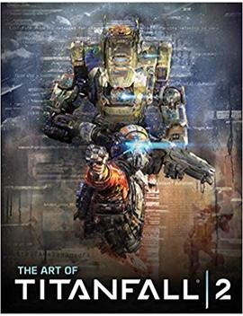The Art Of Titanfall 2 by Andy Mc Vittie