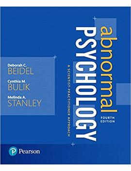 Abnormal Psychology: A Scientist Practitioner Approach (4th Edition) by Cynthia M. Bulik