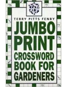 Jumbo Print Crossword Book For Gardners by Amazon