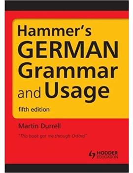 Hammer's German Grammar And Usage by Martin Durrell