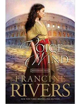 A Voice In The Wind (Mark Of The Lion) by Francine Rivers