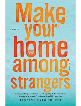 Make Your Home Among Strangers: A Novel by Amazon
