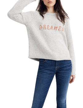 Dreamer Embroidered Keaton Sweater by Madewell