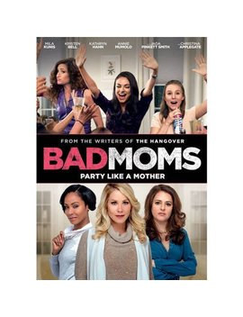 Bad Moms by Universal Pictures