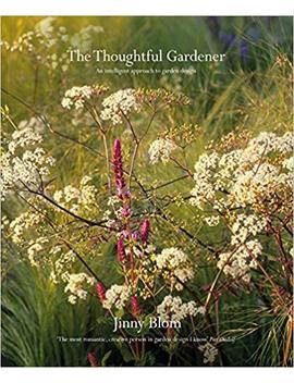 The Thoughtful Gardener: An Intelligent Approach To Garden Design by Amazon