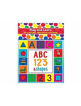 Do A Dot Art! Play And Learn Creative Activity And Coloring Book. Great For Learning Numbers, Letters And Shapes. Preschool Kindergarten Teacher Activities by Do A Dot Art