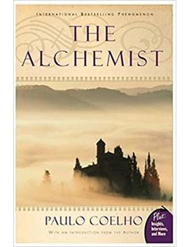 Alchemist: A Fable About Following Your Dream by Paulo Coelho