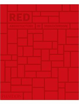 Red: Architecture In Monochrome by Amazon