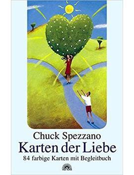 Karty Miłości. 84 Kolorowe Karty Z Towarzyszącą Książką by Chuck Spezzano