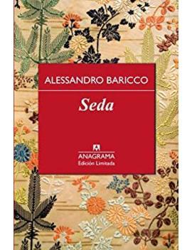 Seda (Edición Especial Nº 11) (Spanish Edition) by Alessandro Baricco
