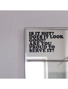 Is It Hot? Does It Look Good? Are You Proud To Serve It?   Vinyl Decal by Etsy