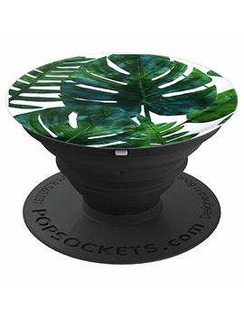 Tropical Leaves   Pop Sockets Grip And Stand For Phones And Tablets by Green Tropical Leaves