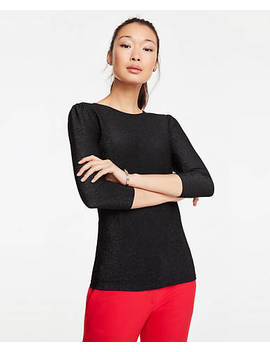 "<A Href=""Https://Www.Anntaylor.Com/Shimmer Puff Sleeve Top/486253?Sku Id=26422879&Default Color=2222&Default Size=902&Price Sort=Desc"" Tabindex=""0"" Data Di Id=""Di Id F64e20ea 69f6e8ce"">Shimmer Puff Sleeve Top</A> by Ann Taylor"