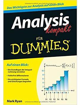 Analysis Kompakt Für Dummies by Mark Ryan