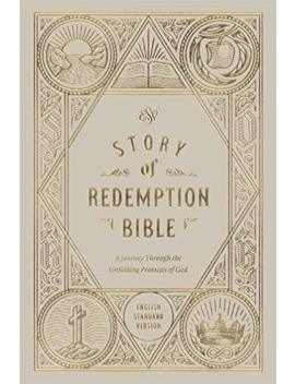 Esv Story Of Redemption Bible: A Journey Through The Unfolding Promises Of God by Amazon