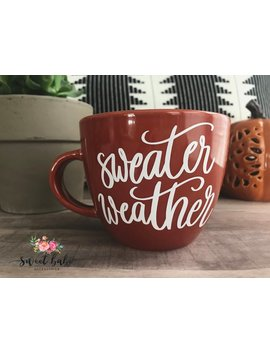 Sweater Weather Mug, Sweater Weather, Sweater Weather Coffee Cup, Winter Mug, Fall Mug, Funny Mug, Funny Coffee Cup, Trendy Mug, Coffee Cup by Etsy