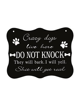 Waa Home Funny Dog Sign,Do Not Knock Sign,Crazy Dogs Live Here Signs, No Soliciting Sign For House by Waa Home