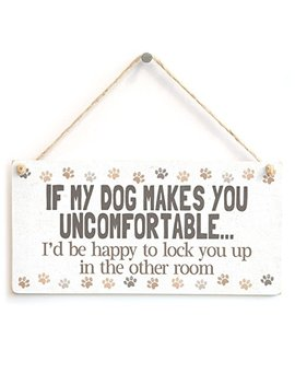 "Meijiafei If My Dog Makes You Uncomfortable… I'd Be Happy To Lock You Up In The Other Room   Funny Big Dog Owner Home Accessory Gift Sign Cute Paw Print Design 10""X5"" by Meijiafei"
