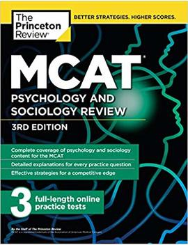 Mcat Psychology And Sociology Review, 3rd Edition: Complete Behavioral Sciences Content Review + Practice Tests (Graduate School Test Preparation) by Princeton Review