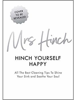 Hinch Yourself Happy: All The Best Cleaning Tips To Shine Your Sink And Soothe Your Soul by Amazon