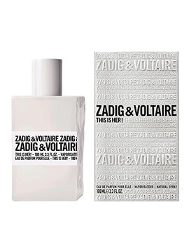 Zadig & Voltaire This Is Her! Perfume, 100 Ml by Zadig & Voltaire