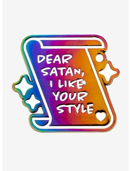 Dear Satan Anodized Enamel Pin by Hot Topic