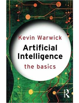 Artificial Intelligence: The Basics by Amazon