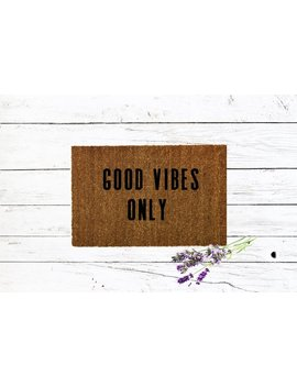 Good Vibes Only Doormat by Etsy